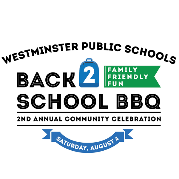 westminster public schools back-to-school bbq logo; text: family-friendly fun, 2nd annual community