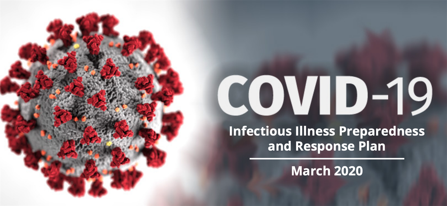 COVID-19 Infectious Illness Preparedness and Response Plan