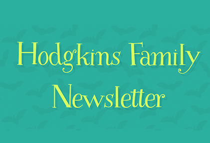 Hodgkins Family Newsletter