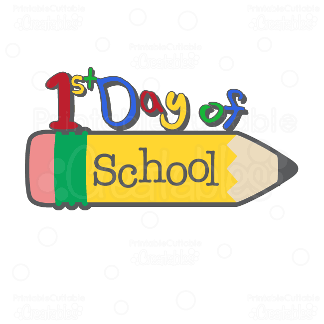 1st Day of School written over a pencil