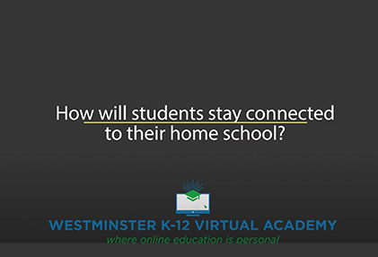 westminster virtual academy q&a video