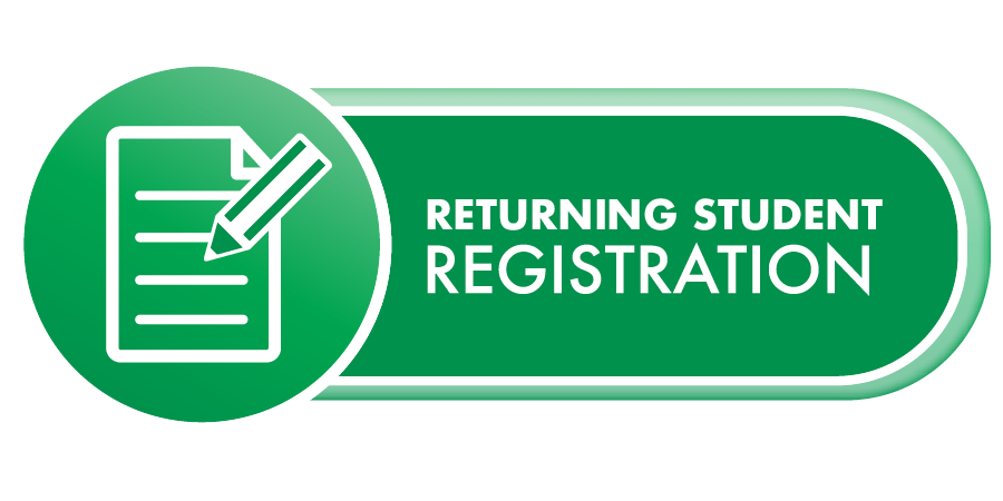 green button with pencil and paper icon, text: returning student registration!